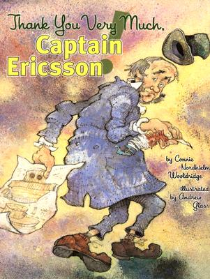 Thank You Very Much, Captain Ericsson! - Wooldridge, Connie Nordhielm