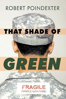 That Shade of Green - Robert Poindexter, Poindexter, and Poindexter, Robert