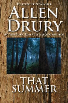 That summer. - Drury, Allen