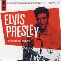 That's Alright - Elvis Presley