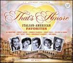 That's Amore: Italian American Favorites
