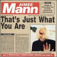 That's Just What You Are - Aimee Mann