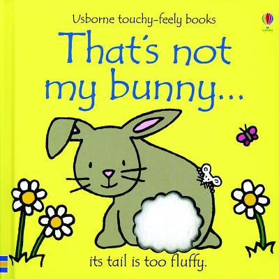 That's Not My Bunny... - Watt, Fiona
