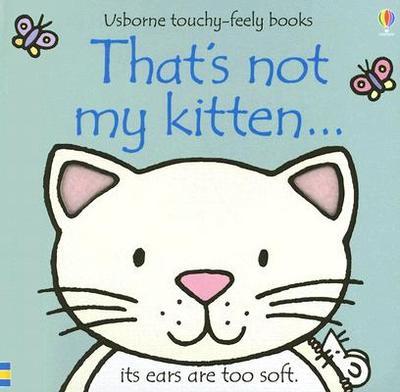 That's Not My Kitten - Watt, Fiona