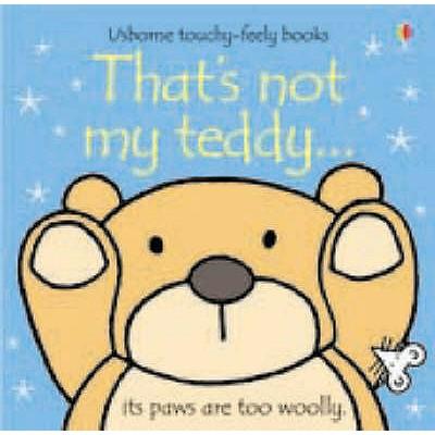 That's Not My Teddy - Watt, Fiona, and Wells, Rachel