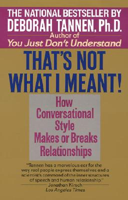 That's Not What I Meant! - Tannen, Deborah, Ph.D.