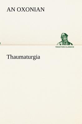 Thaumaturgia - Oxonian, An