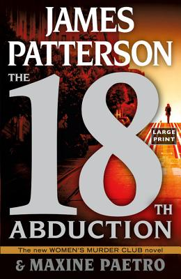 The 18th Abduction - Patterson, James, and Paetro, Maxine