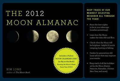 The 2012 Moon Almanac - Long, Kim