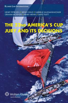 The 32nd America's Cup Jury and Its Decisions - Peter, Henry