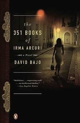 The 351 Books of Irma Arcuri - Bajo, David