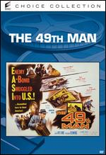 The 49th Man - Fred Sears