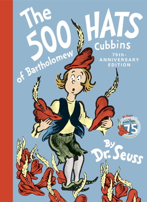 The 500 Hats of Bartholomew Cubbins - Dr Seuss