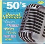 The 50's Decade: Vocal Groups