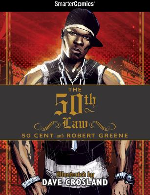 The 50th Law - 50 Cent, and Greene, Robert, Professor