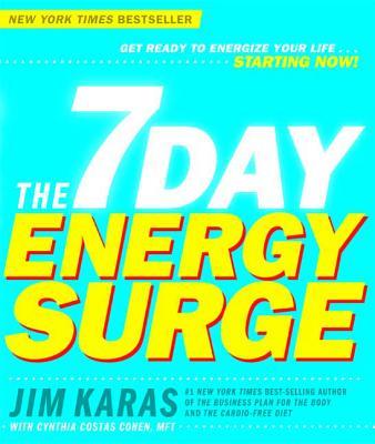 The 7 Day Energy Surge - Karas, Jim, and Costas Cohen, Cynthia, Mft