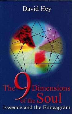 The 9 Dimensions of the Soul: Essence and the Enneagram - Hey, David
