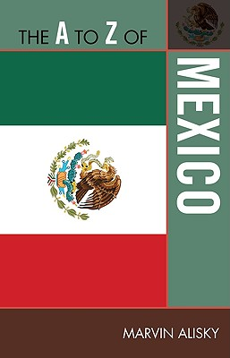 The A to Z of Mexico - Alisky, Marvin