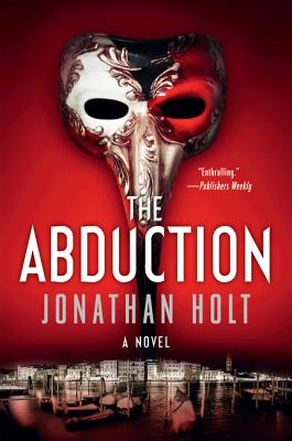 The Abduction - Holt, Jonathan