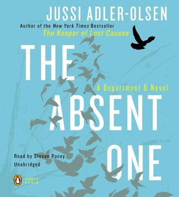 The Absent One - Adler-Olsen, Jussi, and Pacey, Steven (Read by)