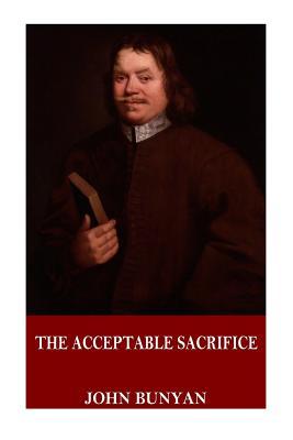 The Acceptable Sacrifice - Bunyan, John