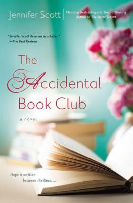 The Accidental Book Club - Scott, Jennifer
