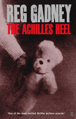 The Achilles Heel - Gadney, Reg