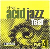 The Acid Jazz Test, Vol. 4 - Various Artists