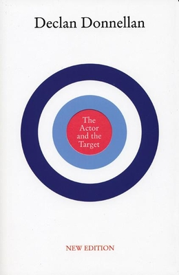 The Actor and the Target - Donnellan, Declan