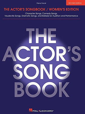The Actor's Songbook: Women's Edition - Boyd, Harper W, Jr., and Hal Leonard Publishing Corporation (Creator)