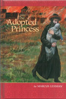 The Adopted Princess - Lehman, Marcus, and Mindel, Nissan (Translated by)