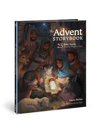 The Advent Storybook: 25 Bible Stories Showing Why Jesus Came - Richie, Laura