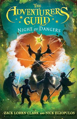 The Adventurers Guild 3: Night of Dangers - Clark, Zack Loran, and Eliopulos, Nick