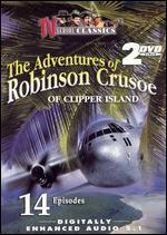 The Adventures of Robinson Crusoe of Clipper Island [2 Discs] - Mack Wright; Ray Taylor