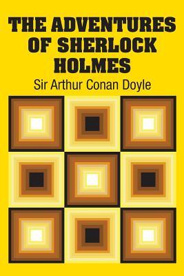 The Adventures of Sherlock Holmes - Doyle, Sir Arthur Conan