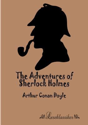 The Adventures of Sherlock Holmes - Doyle, Arthur Conan, Sir