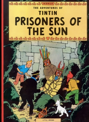 The Adventures of Tintin: Prisoners of the Sun - Herge