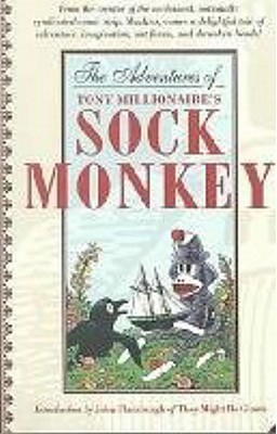 The Adventures of Tony Millionaire's Sock Monkey Volume 1 - Dark Horse Comics