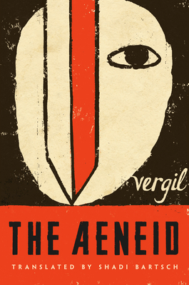 The Aeneid - Vergil, and Bartsch, Shadi (Translated by), and Virgil
