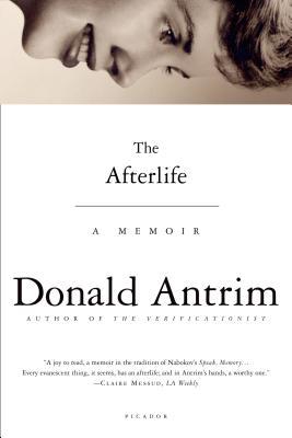 The Afterlife: A Memoir - Antrim, Donald