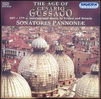 The Age of Cesario Gussago - Sonatores Pannoni�