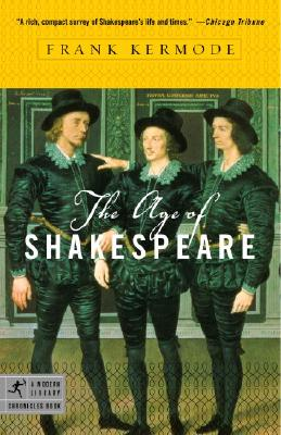 The Age of Shakespeare - Kermode, Frank