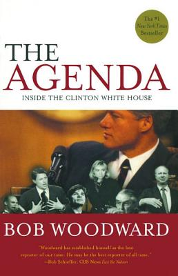 The Agenda: Inside the Clinton White House - Woodward, Bob