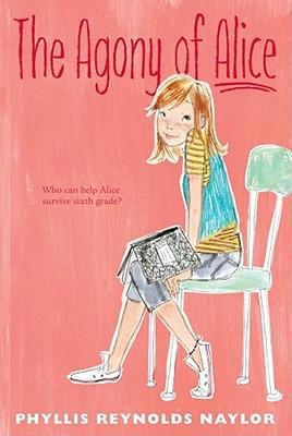 The Agony of Alice - Naylor, Phyllis Reynolds