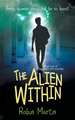 The Alien Within - Martin, Robin, Dr.