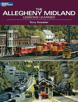 The Allegheny Midland - Koester, Tony