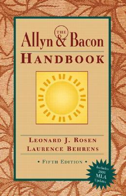 The Allyn & Bacon Handbook (MLA Update) - Rosen, Leonard J, and Behrens, Laurence