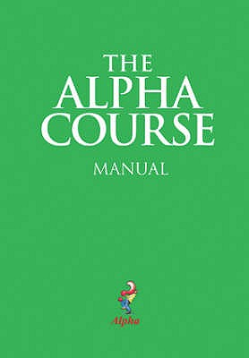 The Alpha Course Manual - Alpha International