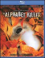 The Alphabet Killer [Blu-ray] - Rob Schmidt