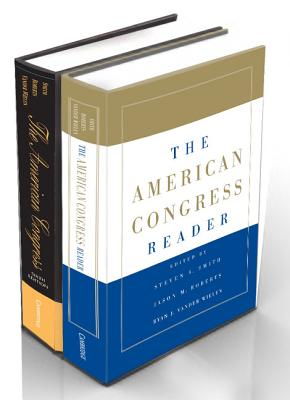 The American Congress 6ed and the American Congress Reader Pack - Smith, Steven S, and Roberts, Jason M, and Vander Wielen, Ryan J